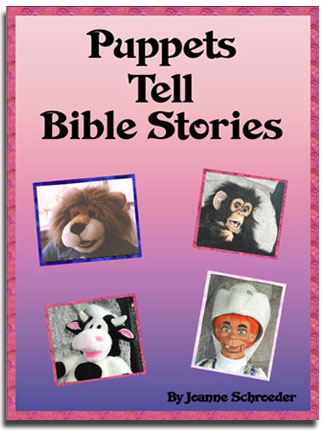Puppets Tell Bible Stories by Adventureland Puppets by Joanne Schroeder images